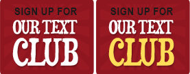 Click Here to Sign Up for Our Text Club