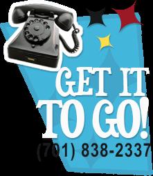 Call Ahead - 701-838-2337