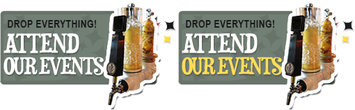 Drop Everything and Attend Our Events